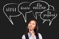 "Graphic of a women with several thought bubbles, ""H1N1,"" ""flu vaccine,"" ""be prepared."""